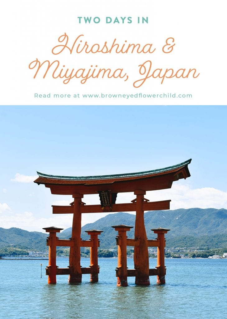 Two Days in Hiroshima and Miyajima, Japan