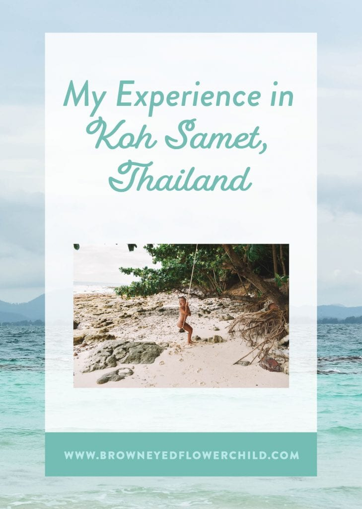 My Experience in Koh Samet, Thailand