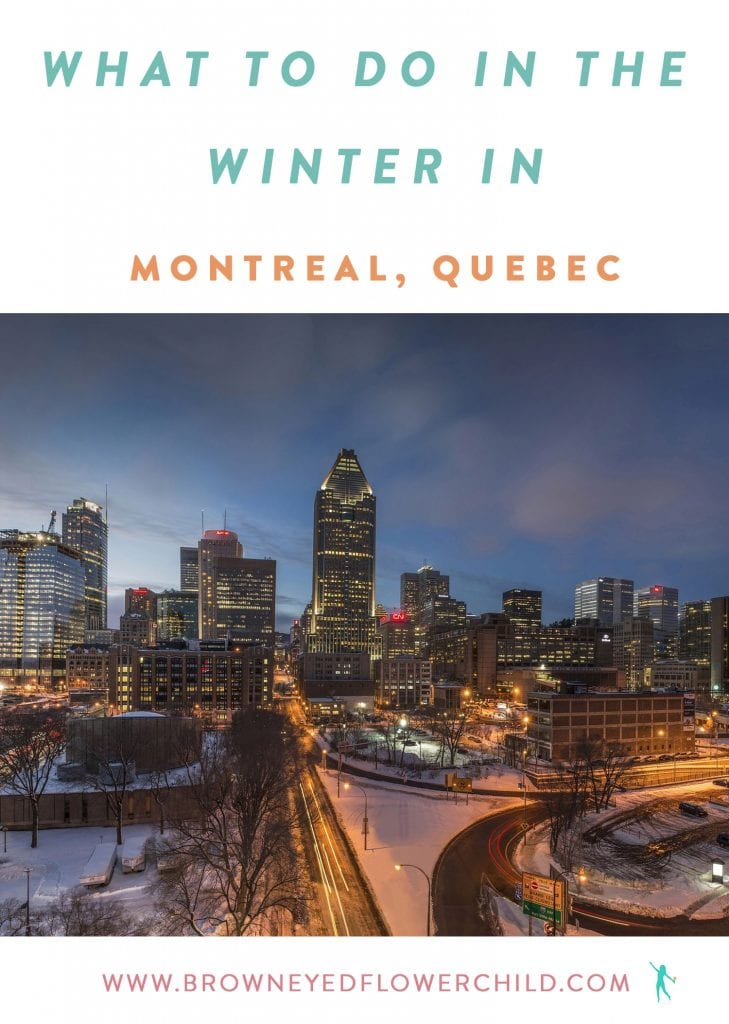 What to do in the Winter in Montréal, Québec