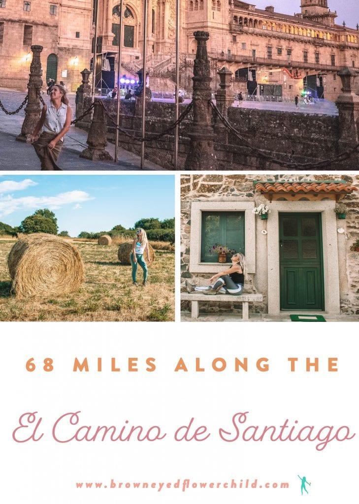 68 Miles Along the El Camino de Santiago