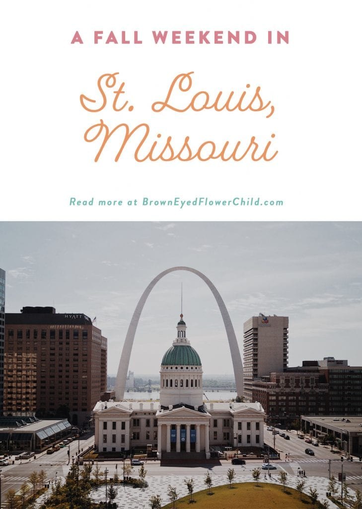 A Fall Weekend in St. Louis, Missouri
