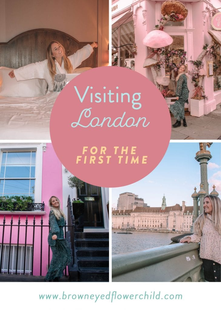 Visiting London For the First Time