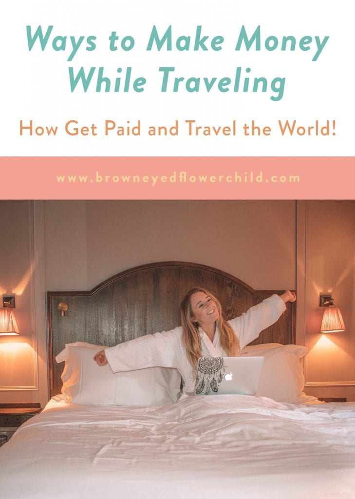 Discover the different ways you could make money while traveling. Learn how to get paid and travel the world.