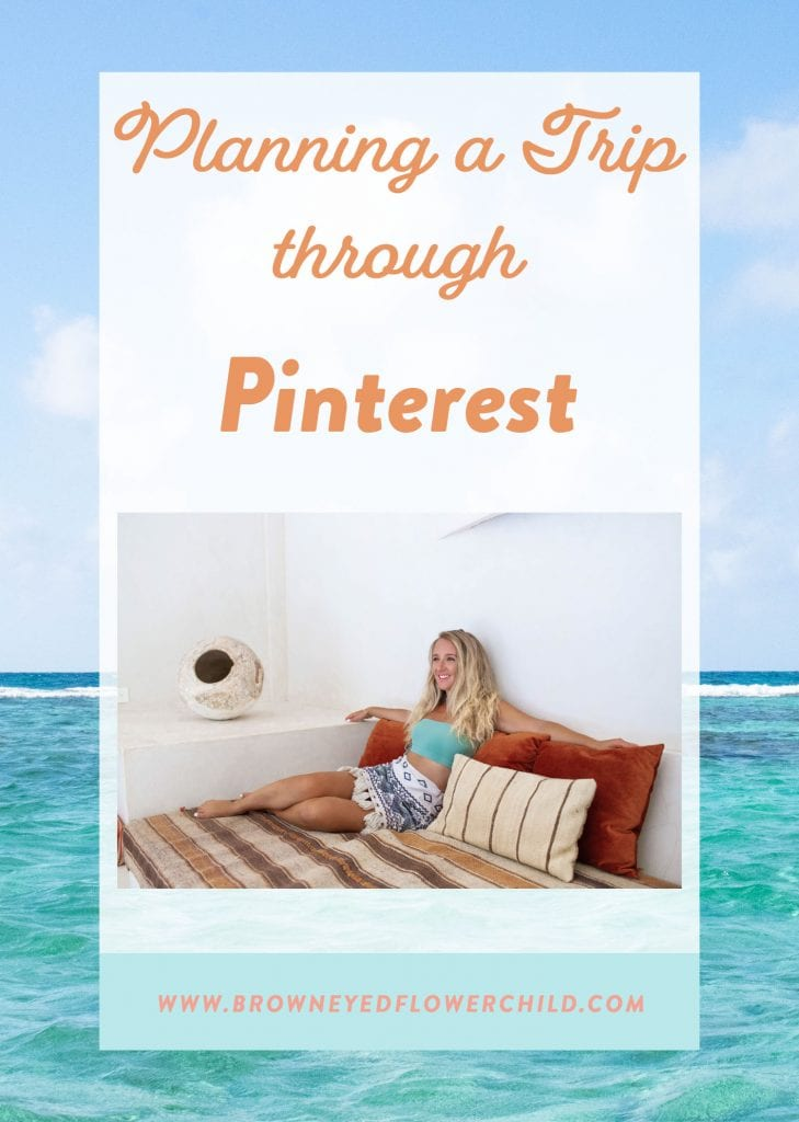 Planning a trip online through Pinterest