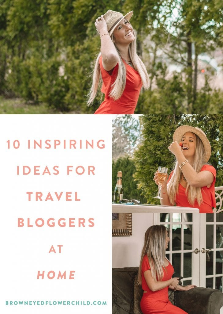 10 Inspiring Ideas for Travel Bloggers at Home