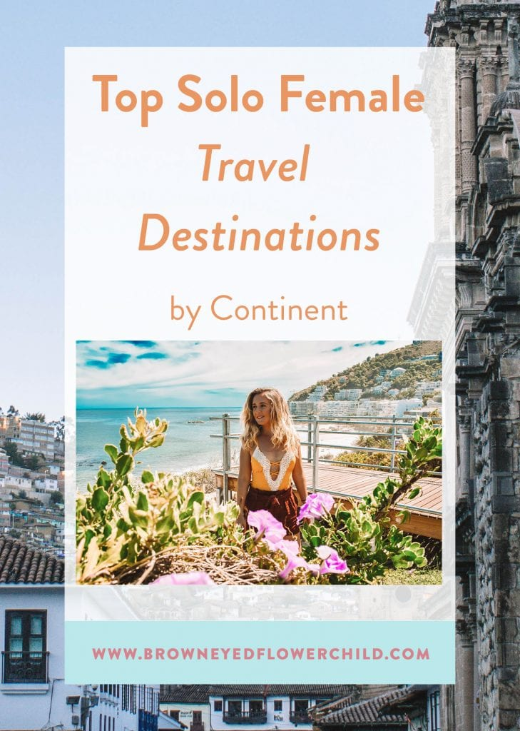 Top Solo Female Travel Destinations by Continent
