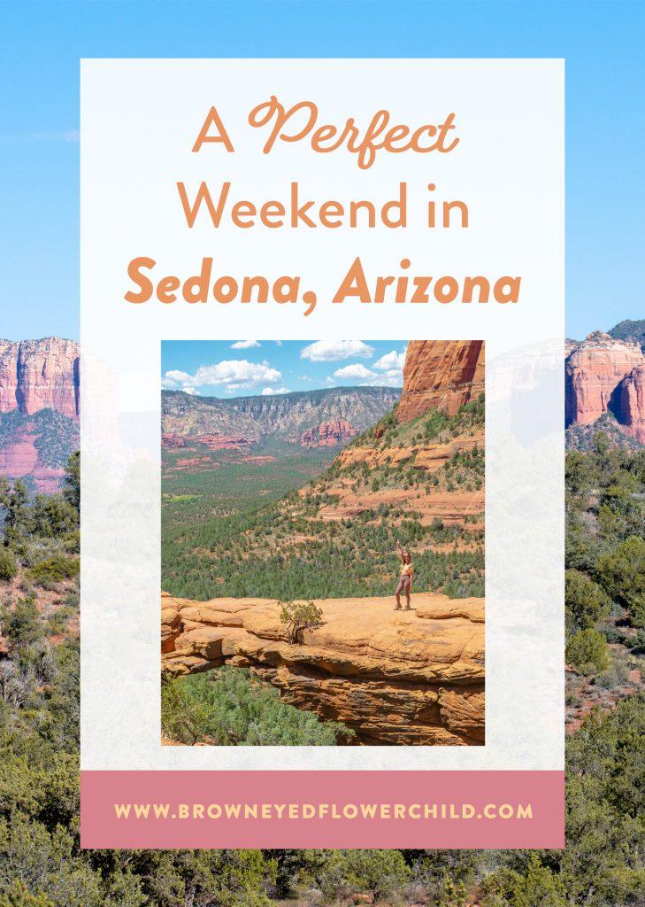 A perfect weekend in Sedona, Arizona