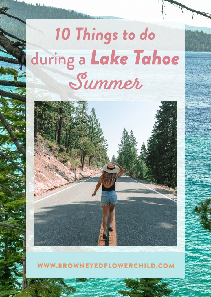 10 things to do during a Lake Tahoe Summer