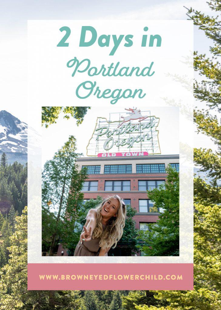 2 Days in Portland, Oregon