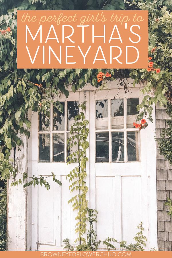 A Girls' Trip to Martha's Vineyard