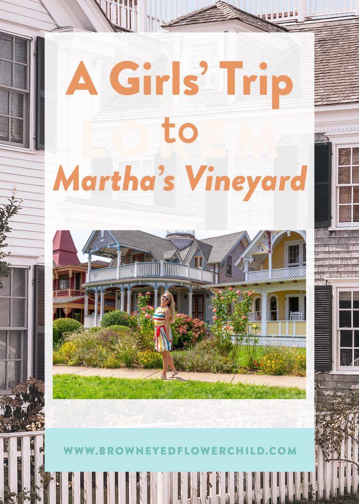 Girls' Trip to Martha's Vineyard, Massachusetts