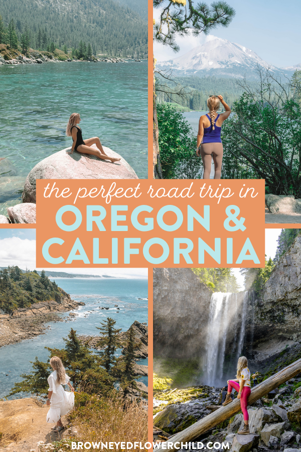 The perfect road trip in Oregon and California