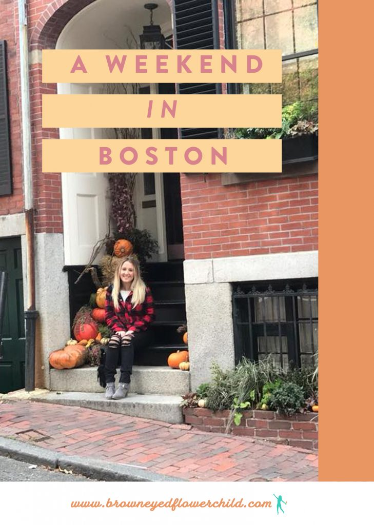 A Girls Weekend in Boston