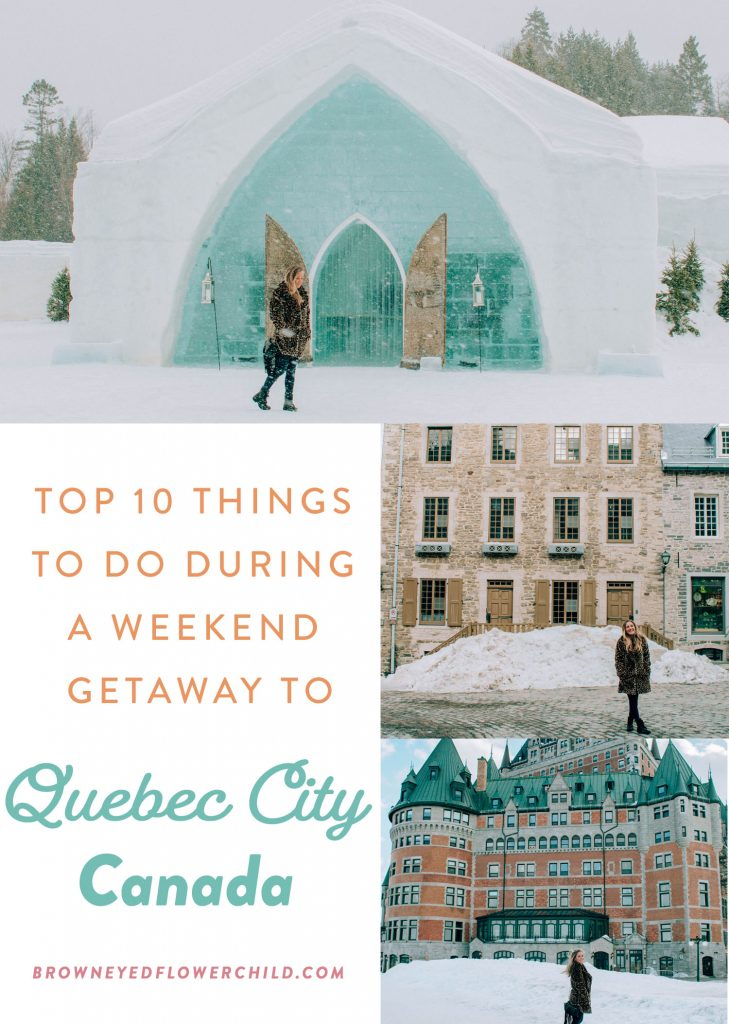 Top 10 things to do during a Quebec City Weekend
