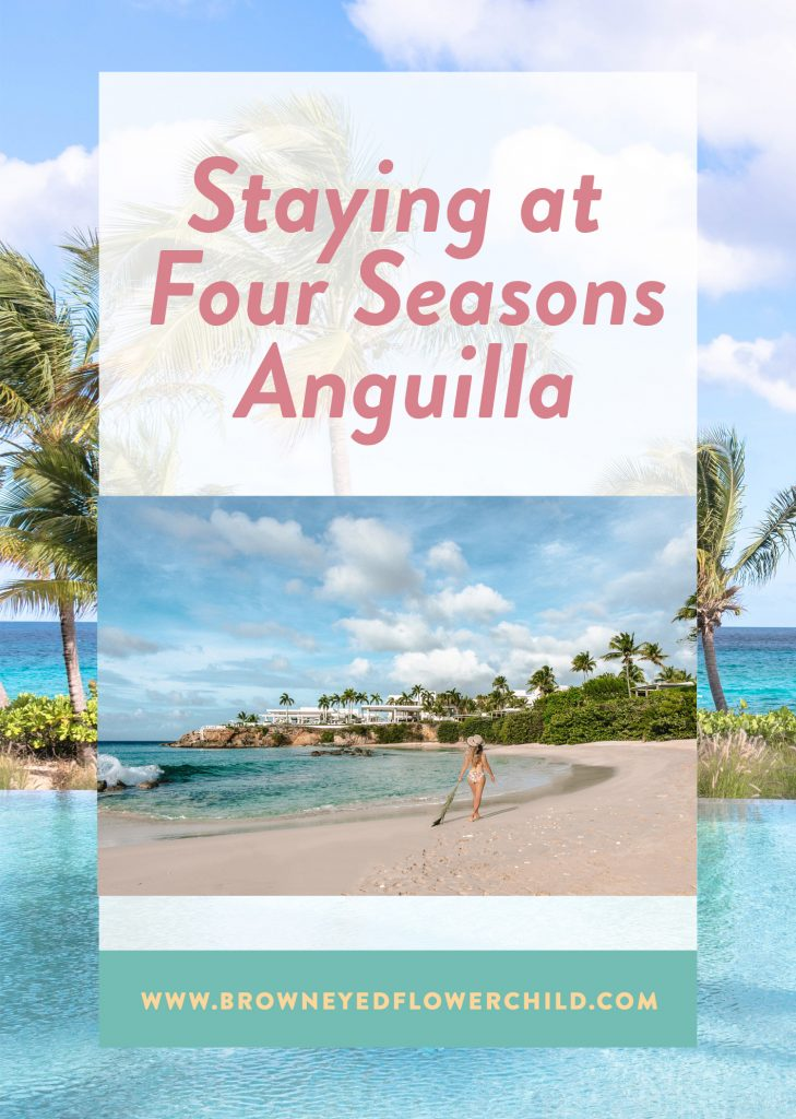 Staying at Four Seasons Anguilla - the best luxury beach resort
