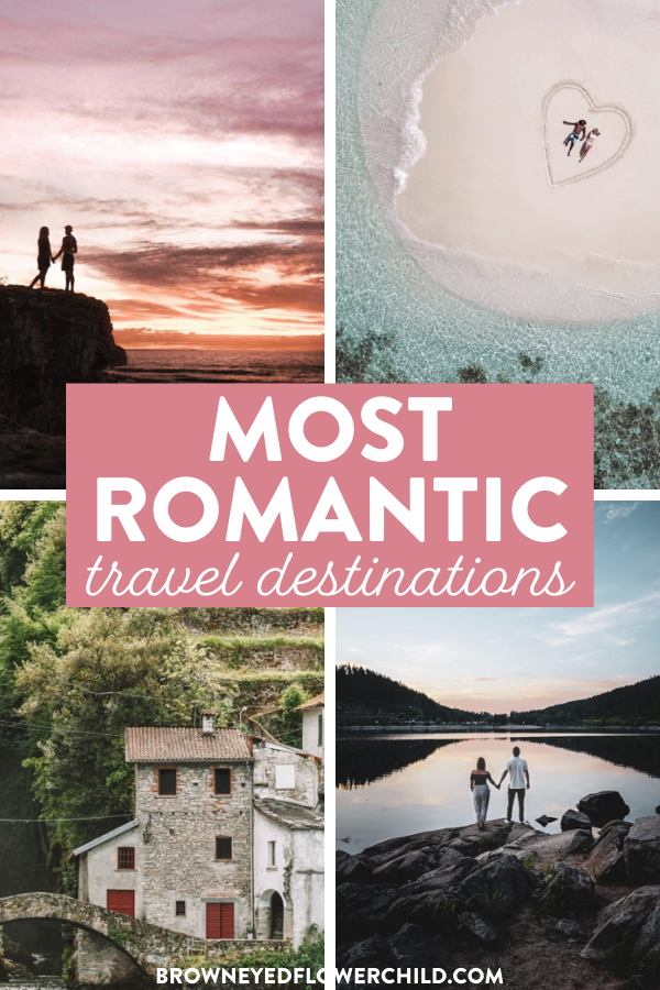 Most Romantic Places on Earth