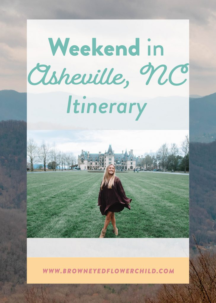 Weekend in Asheville, NC itinerary.