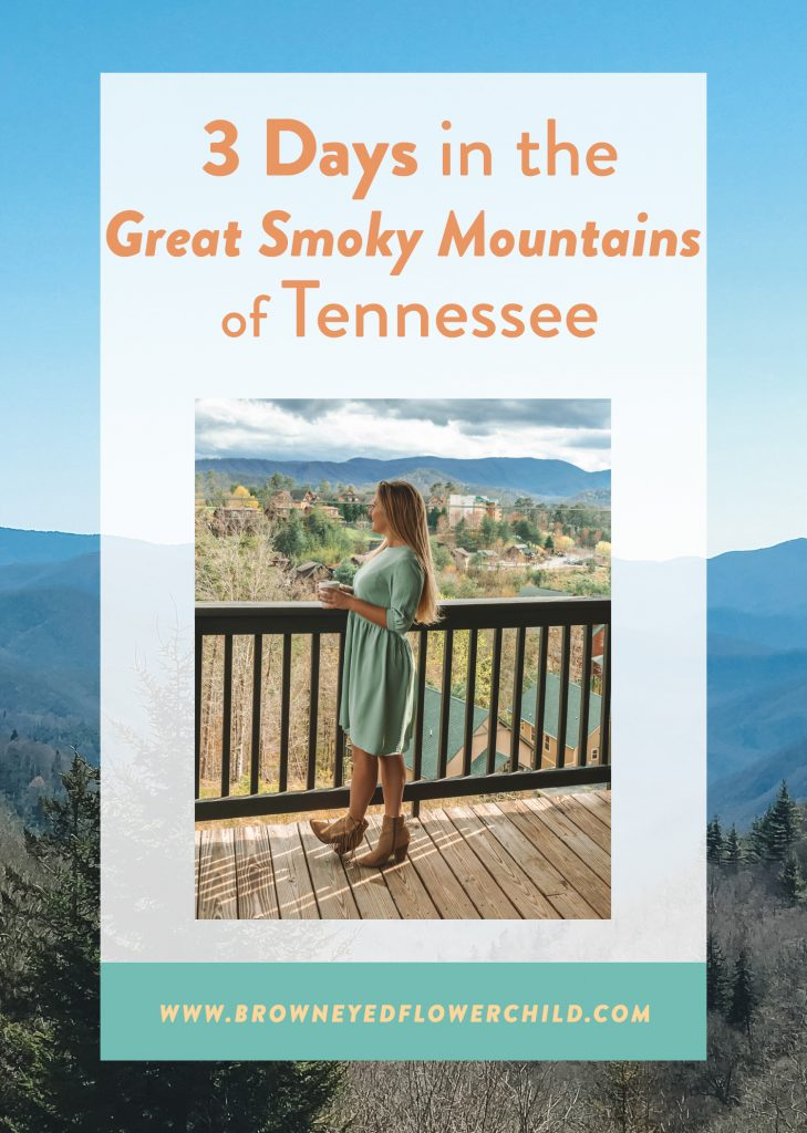 3 Days in the Great Smoky Mountains of Tennessee