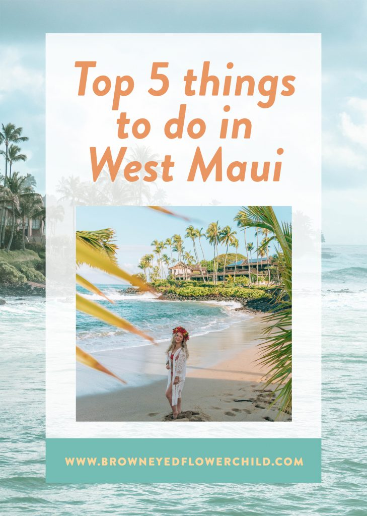 Top 5 things to do in West Maui