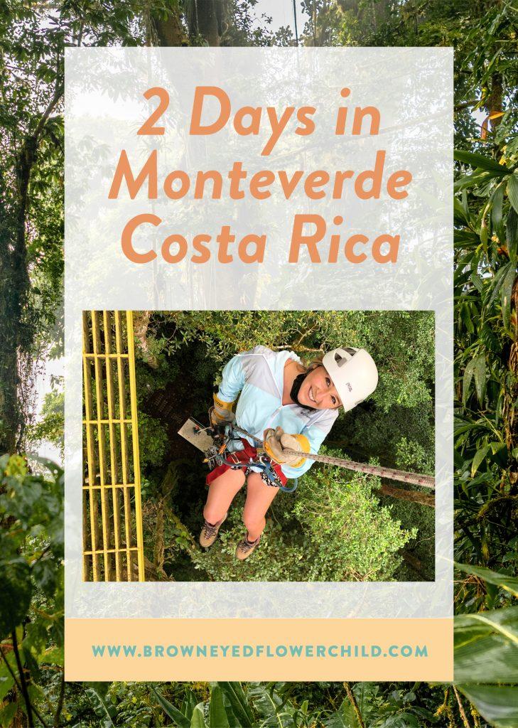 2 days in Monteverde, Costa Rica