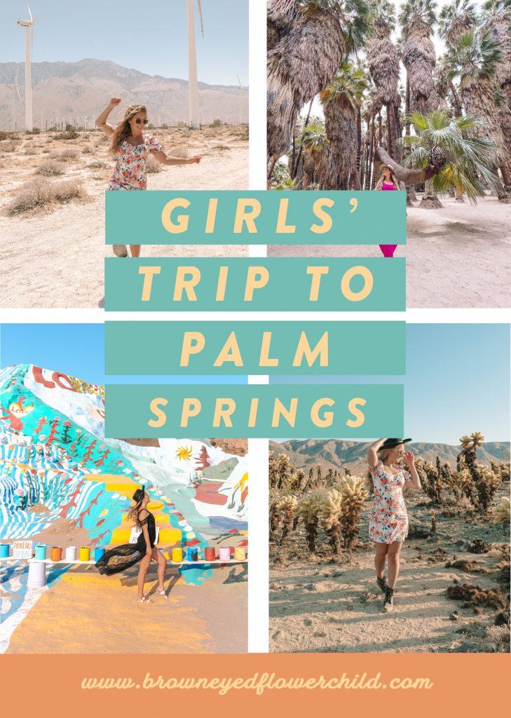 Girls' trip to Palm Springs