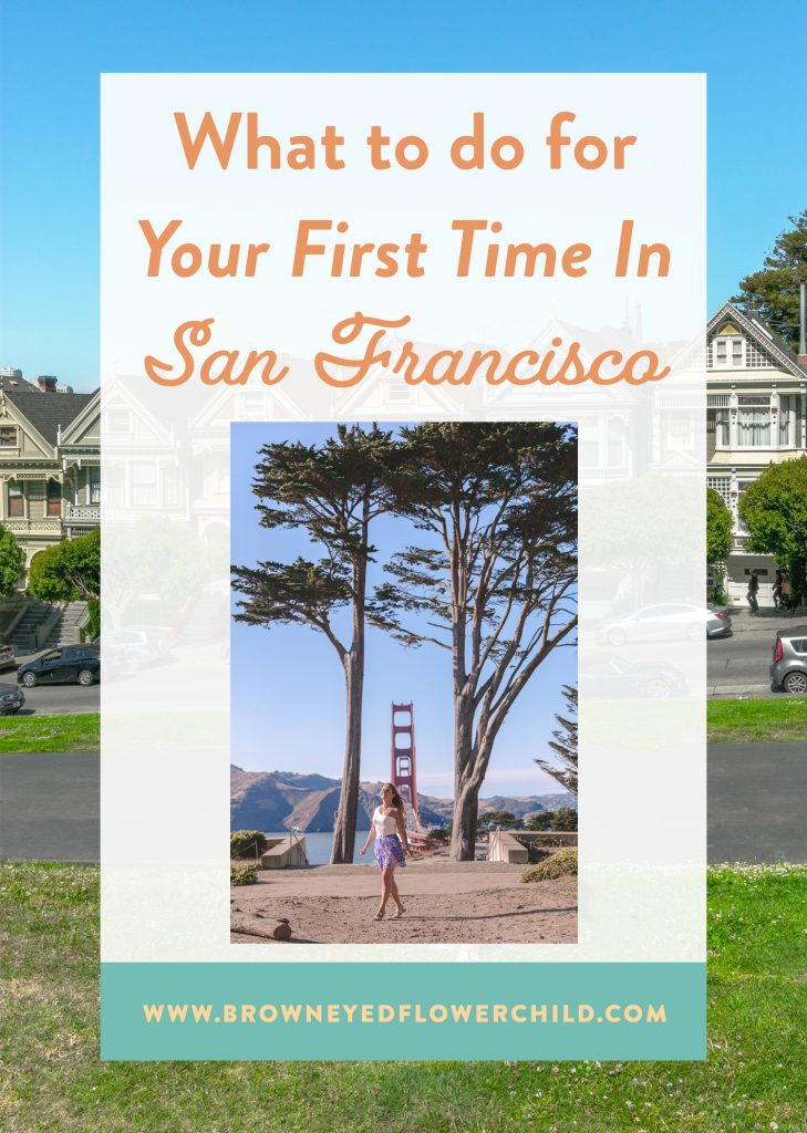 What to do for your first time in San Francisco